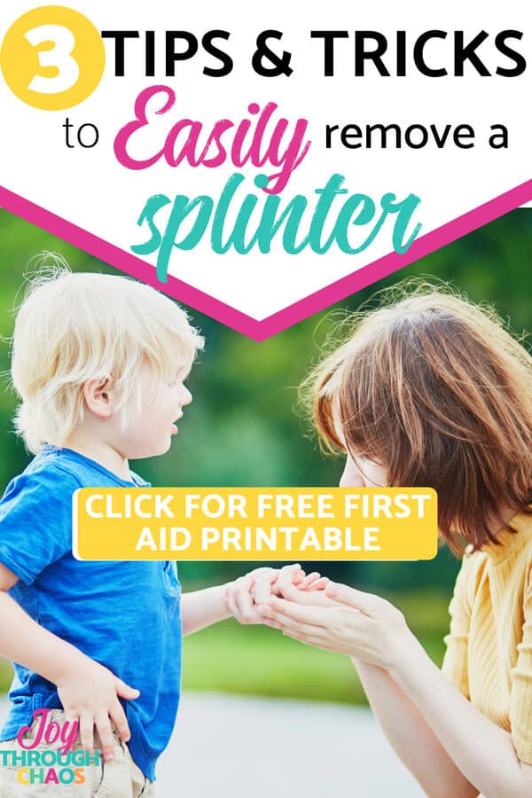Three easy splinter removal tips and tricks that you can use to make splinter removal much less painful- for both you and your kid!