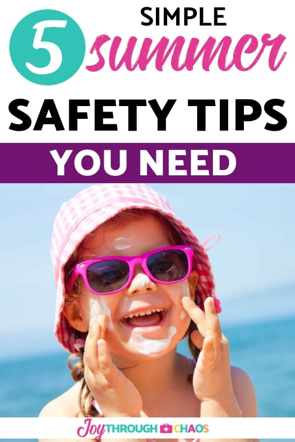 Summertime is full of family fun. Check out these top 5 simple summer safety tips to ensure that your family stays safe and healthy during all summer!